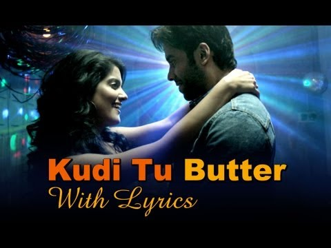 Kudi Tu Butter Song With Lyrics - Bajatey...