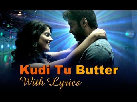 Kudi Tu Butter Song With Lyrics - Bajatey Raho