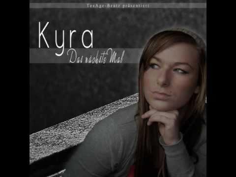 Kyra - Das nächste Mal (2011) (Official Full Version) (TeeAge-Beatz prod.)