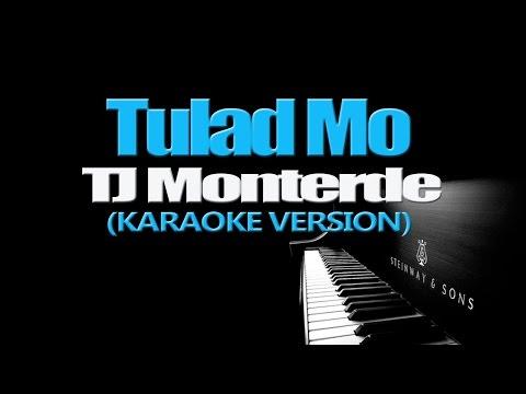 TULAD MO - TJ Monterde (KARAOKE VERSION)