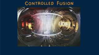 Hewitt-Drew-it! PHYSICS 137. Controlled Fusion