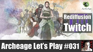 ArcheAge Let's Play #031 -