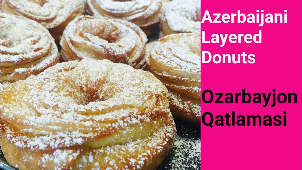 Azerbaijani Cuisine | Azerbaijani Qatlama | Ozarbayjon Qatlamasi