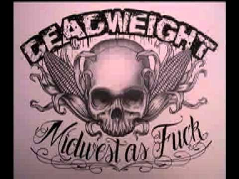 "Deadweight ""White"""