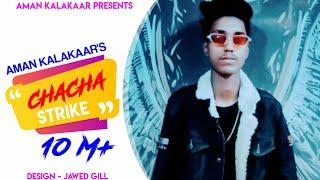CHACHA STRIKE || ASLI HIPHOP || AMAN KALAKAAR || JHARKHAND HINDI RAP SONG