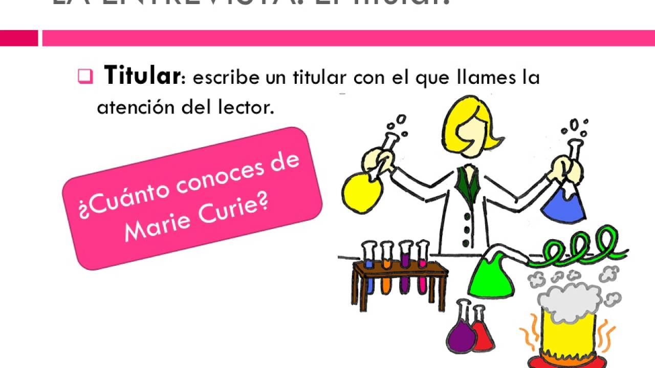 La Entrevista Educacion Primaria Ninos Ejemplo Marie Curie Youtube