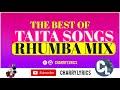 Gambar cover Taita Songs Rhumba Mix