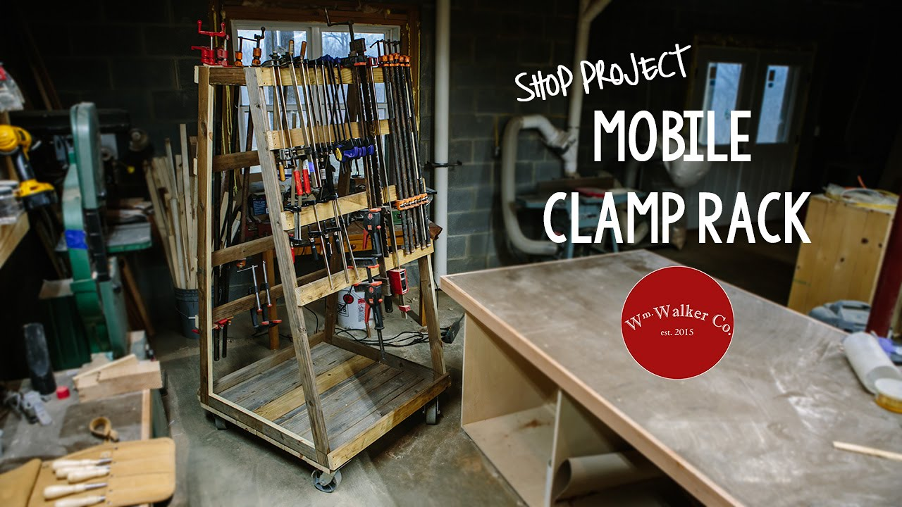 How To Build A Mobile Clamp Rack Youtube