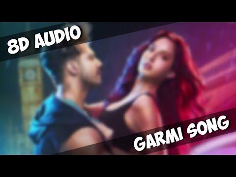 GARMI SONG - STREET DANCER 3D (8D AUDIO)