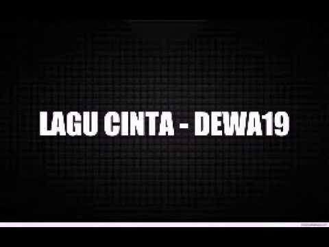 LAGU CINTA - DEWA19 (LIRIK)