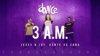 3 a.m  - jesse & joy, gente de zona  | fitdance life (coreografía) dance video