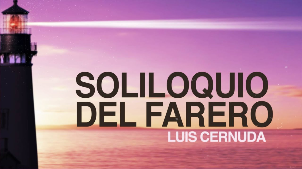 Soliloquio Del Farero Luis Cernuda
