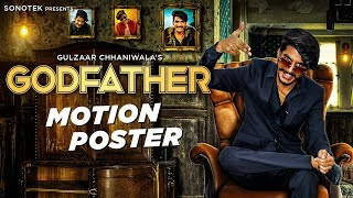 GULZAAR CHHANIWALA - God Father | Motion Poster | Latest Haryanvi songs Haryanavi 2019 | Sonotek