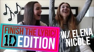 Finish the Lyric: One Direction Edition! w/ ElenaNicole07