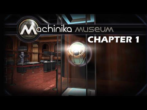 Machinika Museum walkthrough  Chapter 1 |