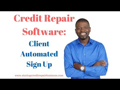 Credit Repair Software: Client Automated Sign Up