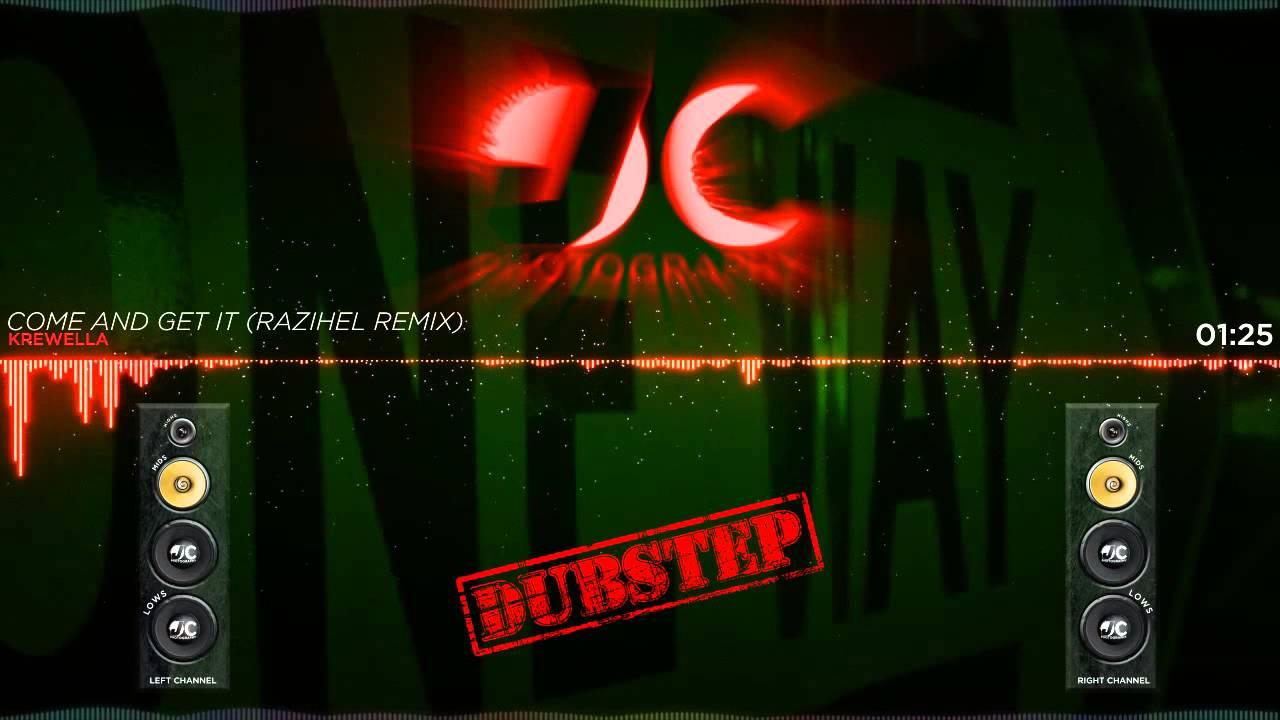 Krewella Come And Get It Razihel Remix Krewella - Come...