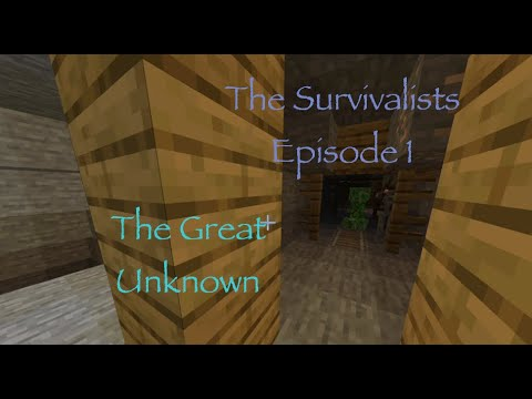 The Great Unknown | The Survivalists ep. 1 |
