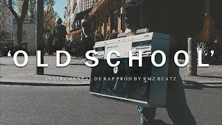 OLD SCHOOL - BASE DE RAP / HIP HOP INSTRUMENTAL (PROD JULIO RMZ 2018)