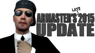 ARMaster's (late) 2015 Update Video