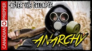 After the Collapse: Anarchy (Part 2 of Martial Law)