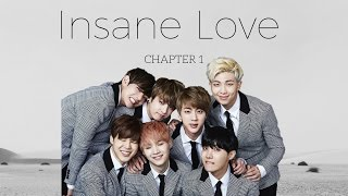 [BTS FF]《Insane Love》Ep1 *Wear Headphones*
