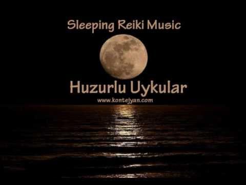 Reiki Müzikleri (Huzurlu Uyku İçin)