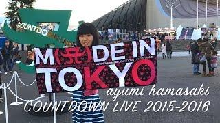 [Japon #6] [Concert nouvel an] ayumi hamasaki COUNTDOWN LIVE 2015‒2016 A ~MADE IN TOKYO~ Yoyogi