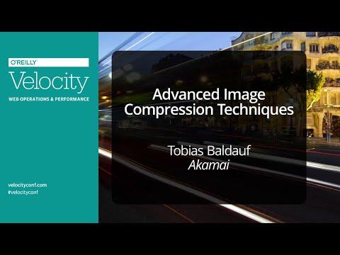 Velocity Conference Europe 2014 in Barcelona: Advanced Image Compression Techniques Tutorial
