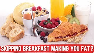 Does Skipping Breakfast Cause Diabetes and Weight Gain