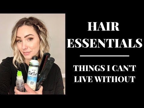HAIR ESSENTIALS || Things I Can't Live Without