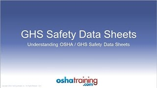 Free OSHA Training Tutorial - Understanding GHS Safety Data Sheets (SDS