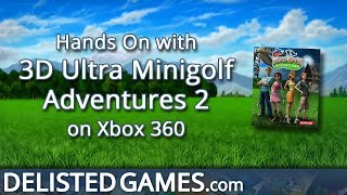 3D Ultra Minigolf Adventures 2 (Delisted Games Hands On)