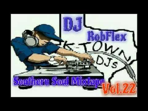 DJ RobFlex Southern Soul Mixtape Vol 22
