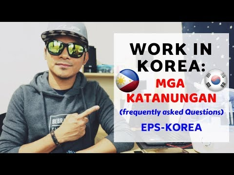 Factory Worker In SOUTH KOREA: How To Apply | Mga Katanungan (FAQ) | EPS-TOPIK