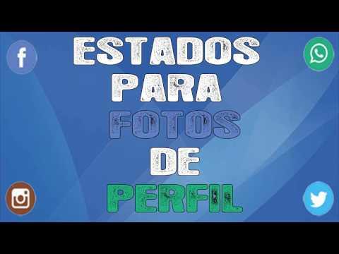 Estados para fotos de perfil ESPECIALES | �FRASES PARA TODOS TUS PERFILES!