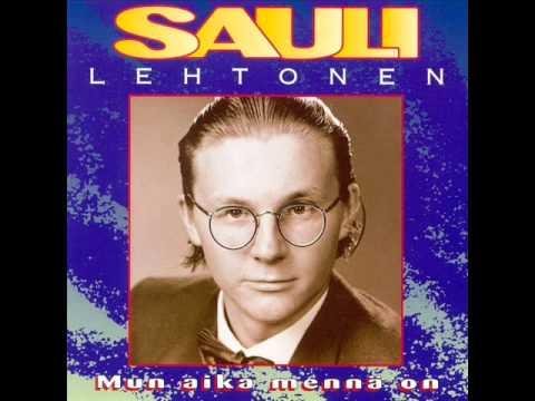 Sauli Lehtonen - Mun aika mennä on