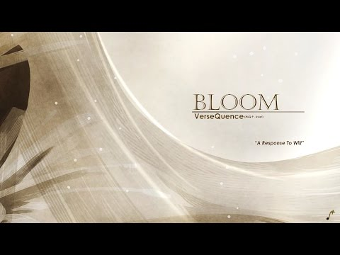 VerseQuence - Bloom | A Response To Wilt