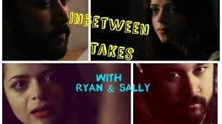 In-between Takes With Ryan & Sally!!! (Drama Spoof)