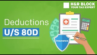 What are the deductions made under Section 80D?