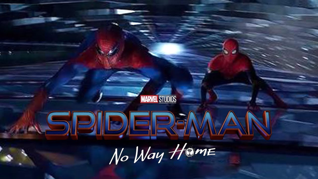 Spider-Man No Way Home Trailer (2021) Release Date and Sony Update