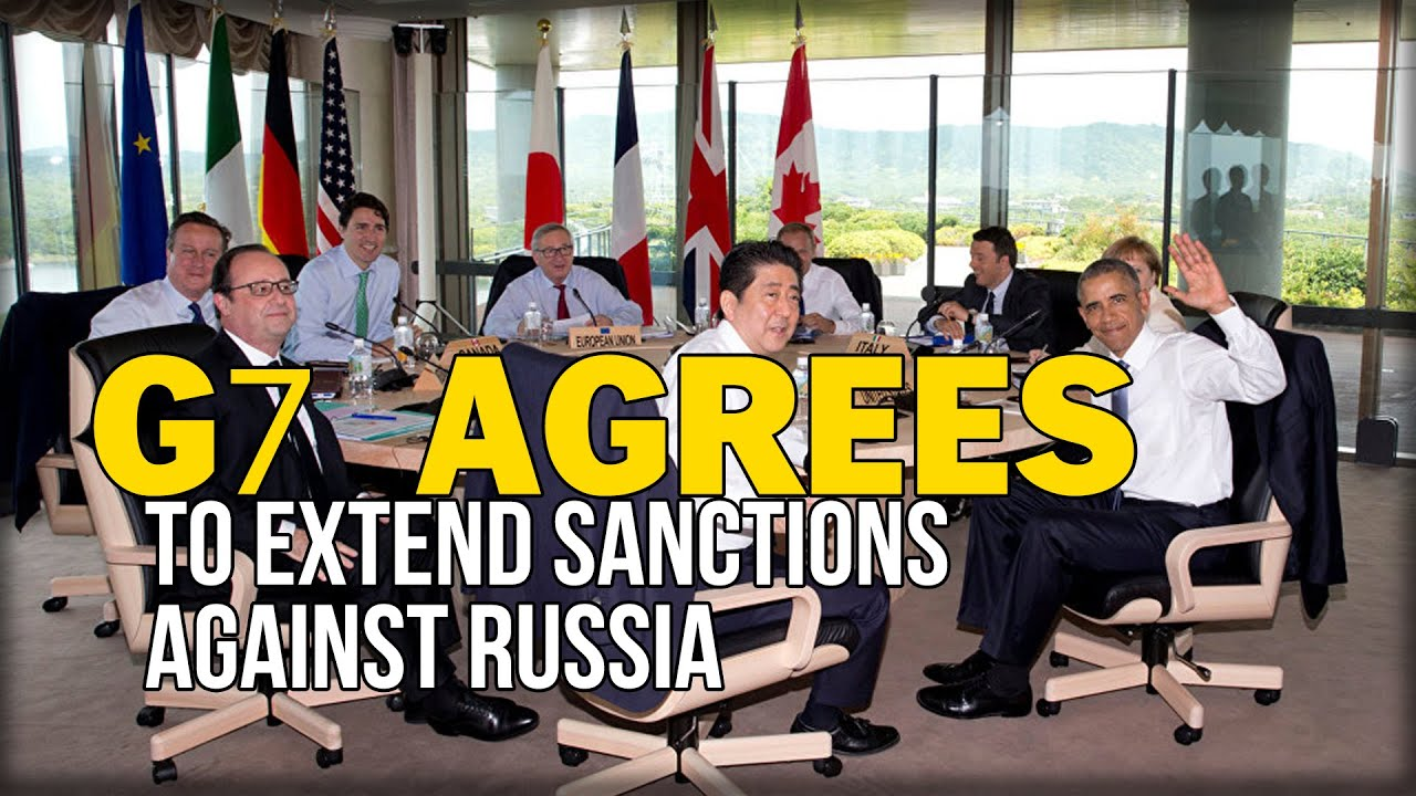 g7 agrees to extend sanctions against russia youtube