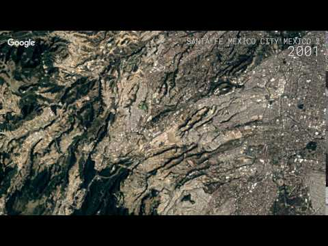 Google Timelapse: Santa Fe, Mexico City, Mexico (2)
