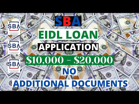 ($10,000 - $20,000) SBA EIDL Loan How To Apply With No Additional Documents Requested