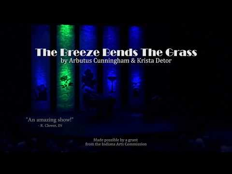 The Breeze Bends the Grass DOCUMENTARY