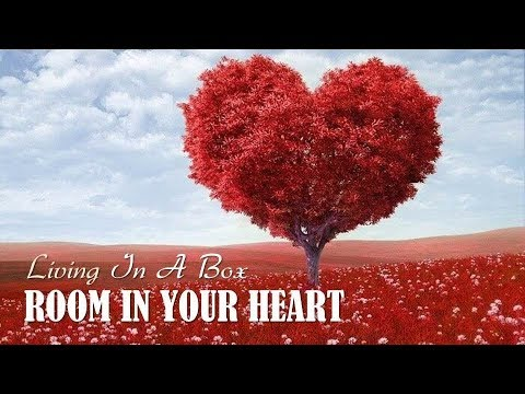 Room in your heart living in a box tradu o hd lyrics video youtube for Room in your heart living in a box