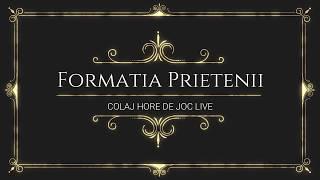 Formatia Prietenii-Colaj Hore de joc LIVE