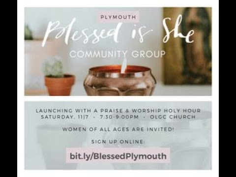 Blessed is She Kickoff Holy Hour