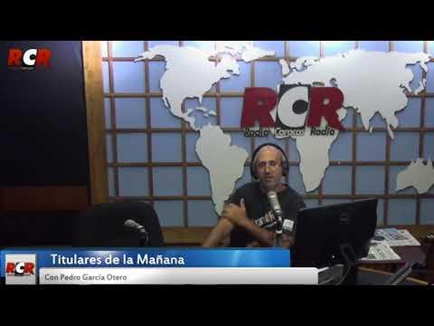 RCR750 - Titulares de la Mañana | Viernes 20/04/2018