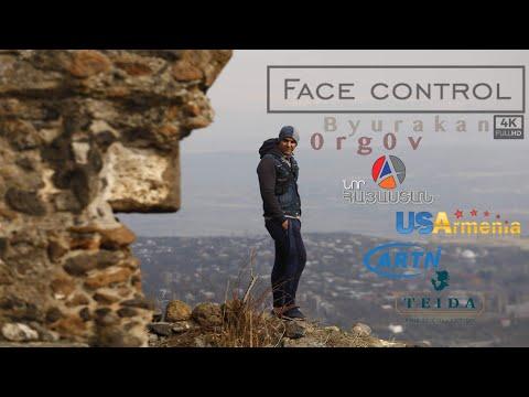 Face Control in Բյուրական, Օրգով